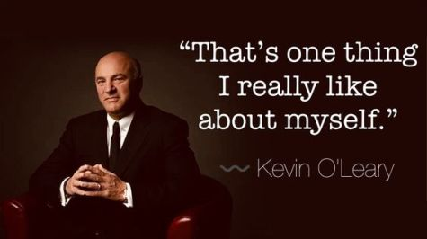 """That's one thing i really like about myself."" Kevin O'Leary quote © 2018 ericarobbin.com 